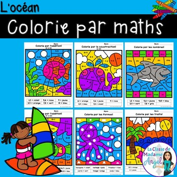 L'océan:  French Ocean Themed Color by Code Math Activities