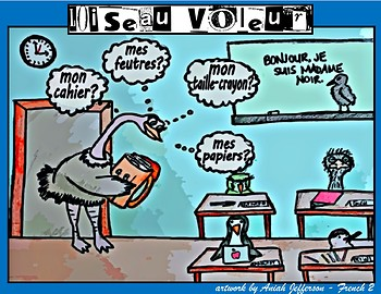 L'Oiseau voleur - French CI / TPRS - classroom objects - le besoin