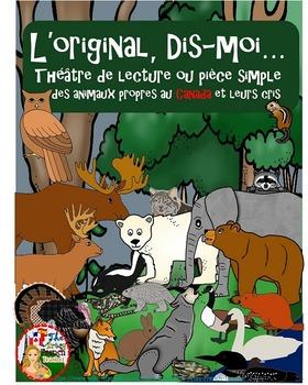 L'original, Dis-moi...Théâtre de lecture des animaux au Canada et leurs cris