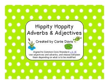 L.2.1e Hippity Hoppity Adverbs & Adjectives