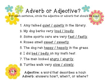 L.2.1e Adjective or Adverb?