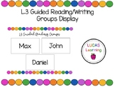 L3 (Language, Learning and Literacy) Guided Reading and Wr