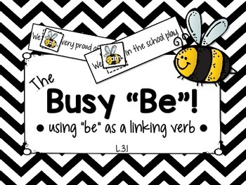 """L.3.1 - The Busy """"Be"""": Using """"Be"""" as a Linking Verb Literacy Center!"""