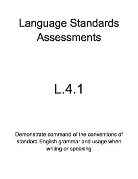 L.4.1 Language Assessments Pack (4th Grade)