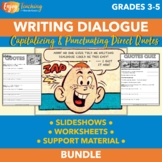 Writing Dialogue Unit   Capitalizing and Punctuating Quote