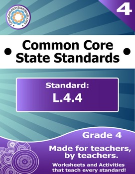 L.4.4 Fourth Grade Common Core Bundle - Worksheet, Activity, Poster, Assessment