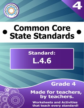 L.4.6 Fourth Grade Common Core Bundle - Worksheet, Activity, Poster, Assessment