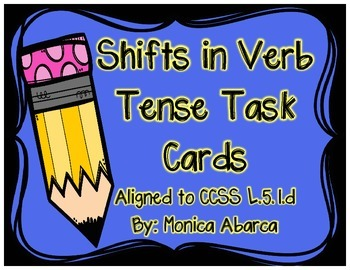 L.5.1.d - Shifts in Verb Tense Task Cards (32 CCSS Aligned