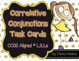 L.5.1.e - Correlative Conjunctions Task Cards