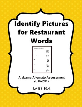 LA 10.4 Read Restaurant Words Alabama Alternate Assessment Extended Standards