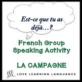 LA CAMPAGNE French Find Someone Who Activity: Est-ce que t