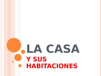 LA CASA Y SUS HABITACIONES