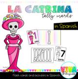 LA CATRINA TALLY MARKS IN SPANISH