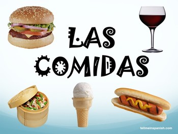 LA COMIDA / THE FOODS