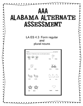 LA ES 4.3 Form Plurals  Alabama Extended Standards AAA