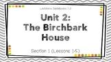 LA Guidebooks 2.0: Unit 2 The Birchbark House Section 1 (L