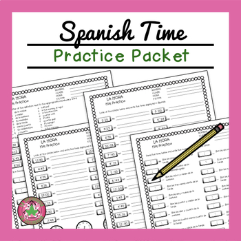 LA HORA Time Practice Packet