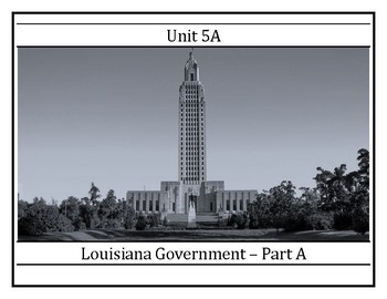 Complete Unit 5 - Being a Citizen of Louisiana - 8LAHIST