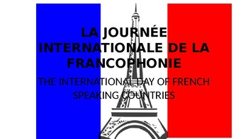 LA JOURNÉE INTERNATIONALE DE LA FRANCOPHONIE