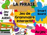LA PHRASE - Jeu de grammaire TNI interactif