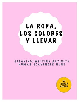 LA ROPA, LOS COLORES Y LLEVAR  HUMAN SCAVENGER HUNT