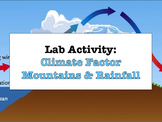 LAB - Mountain Ranges and Rainfall (w/ PowerPoint)