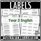 LABELS | AUSTRALIAN CURRICULUM | YEAR 3 ENGLISH