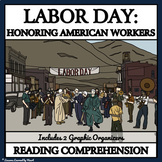 LABOR DAY - HONORING AMERICAN WORKERS: Reading Comprehension