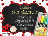 LADY BUGS - Classroom Decor: editable chalkboard  POSTERS / Bistro Chalk Markers