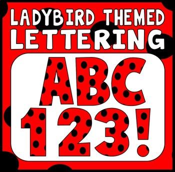 LADYBIRD LADYBUG THEMED LETTERS NUMBERS PUNCTUATION  DISPLAY LETTERING MINIBEAST