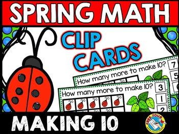 SPRING MATH CENTER KINDERGARTEN (LADYBUGS ADDITION MAKE 10 GAME) MAY ACTIVITY