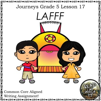 LAFFF-Writing Prompt-Journeys Grade 5-Lesson 17