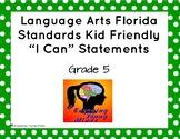 """LAFS 5th grade I can """"kid friendly"""" statements"""