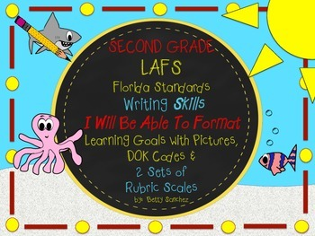 LAFS I WILL BE ABLE TO format Gr 2 WRITING Learning Goals