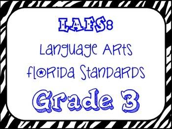 LAFS:  Language Arts/ELA Florida Standards 2014 - 3rd Grade ZEBRA