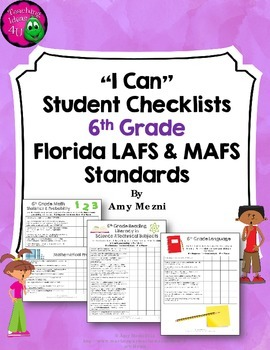 """LAFS & MAFS """"I Can"""" Student Checklists for 6th Grade Florida Standards"""