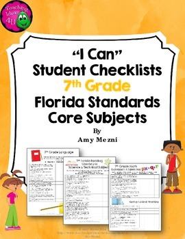 """LAFS, MAFS, & NGSSS """"I Can"""" Student Checklists for 7th Grade Florida Standards"""