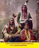 NATIVE AMERICANS HISTORY: LAKOTA SIOUX PEOPLE AND LANGUAGE! (FUN, 58 PP)