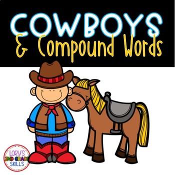 LANGUAGE ARTS - Compound Words (Cowboys & Cattle)