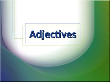 ELA ADJECTIVES Common/Proper, Specific/General, & Articles PowerPoint PPT