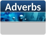 ELA ADVERBS When, Where, or How? PowerPoint PPT