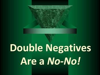 ELA DOUBLE NEGATIVES Avoiding Errors in Construction PowerPoint PPT