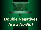 ELA DOUBLE NEGATIVES Avoiding Errors in Construction Power