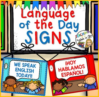 LANGUAGE OF THE DAY SIGNS- Dual Language