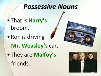 ELA POSSESSIVE NOUNS & PRONOUNS Harry Potter Edition PowerPoint PPT