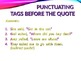 ELA QUOTATION MARKS Punctuating Direct & Indirect Quotes PowerPoint PPT