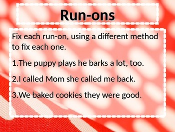 ELA SENTENCES, FRAGMENTS, & RUN-ONS PowerPoint PPT