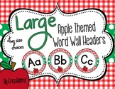Apple Themed Word Wall Headers {Two Size Choices}