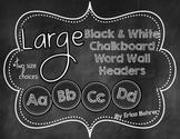 Black and White Chalkboard Wall Headers {Two Size Choices}