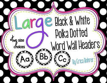 Black and White Polka Dot Word Wall Headers {Two Size Choices}